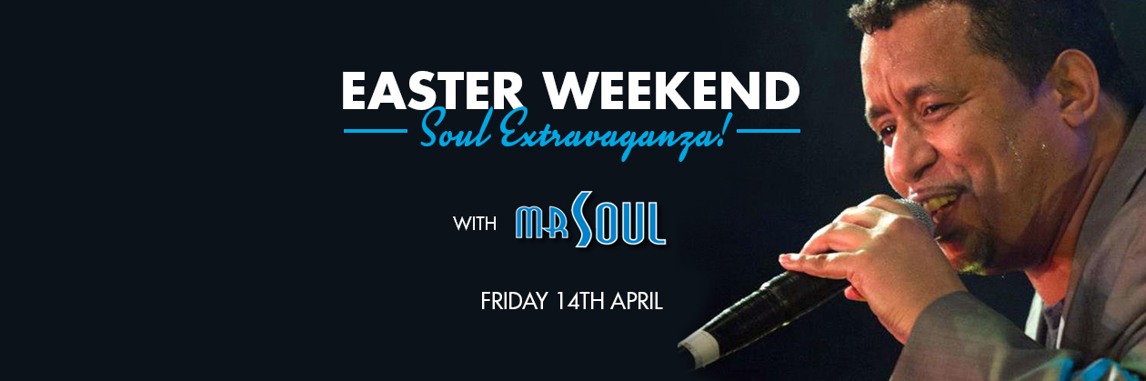 Easter Weekend Soul Extravaganza